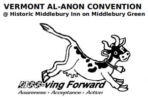 2013 VT Al-Anon Convention - Moo-ving Forward: Awareness, Acceptance, Action